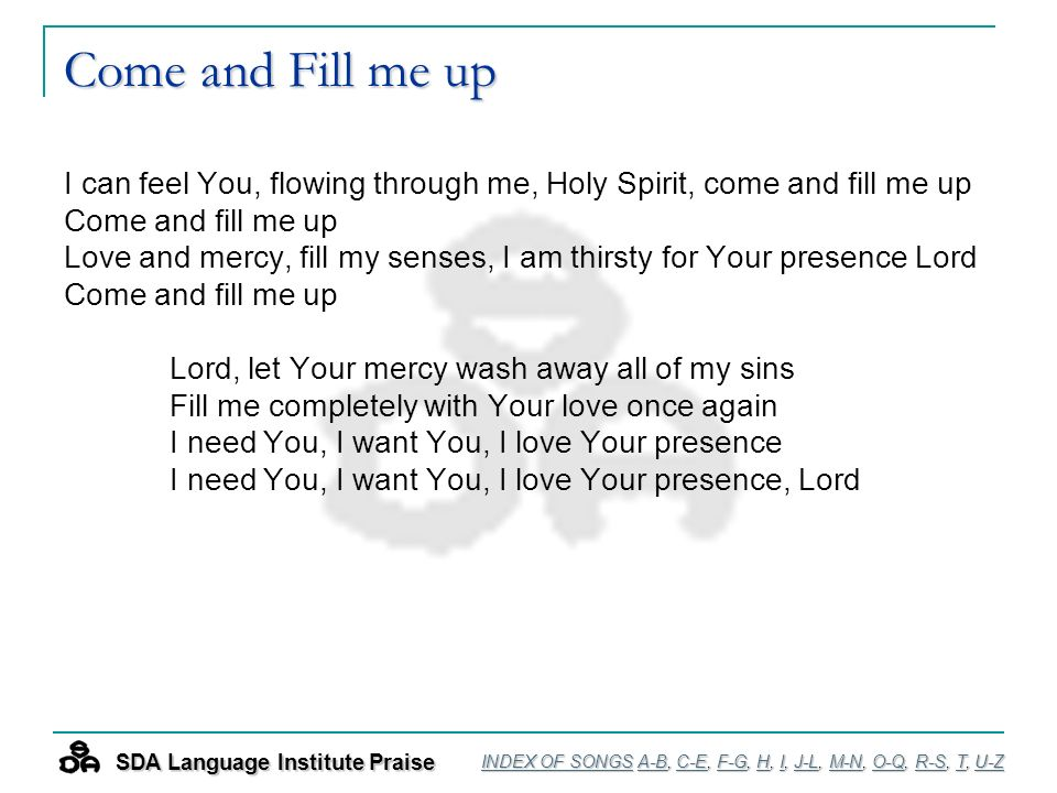 PRAISE & WORSHIP! Language Institute INDEX OF SONGS  - ppt download