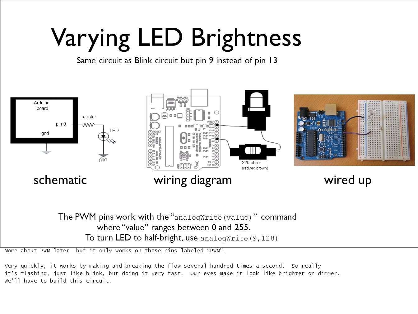 Arduino Introduction To The Ppt Video Online Download Led Board Wiring Diagram Varying Brightness