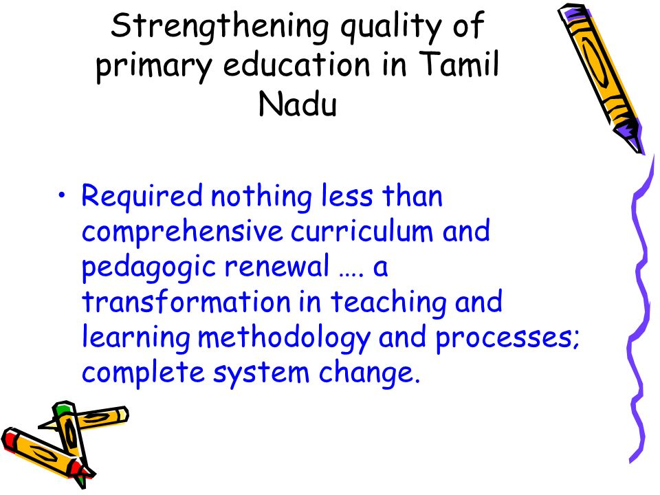 Strengthening quality of primary education in Tamil Nadu