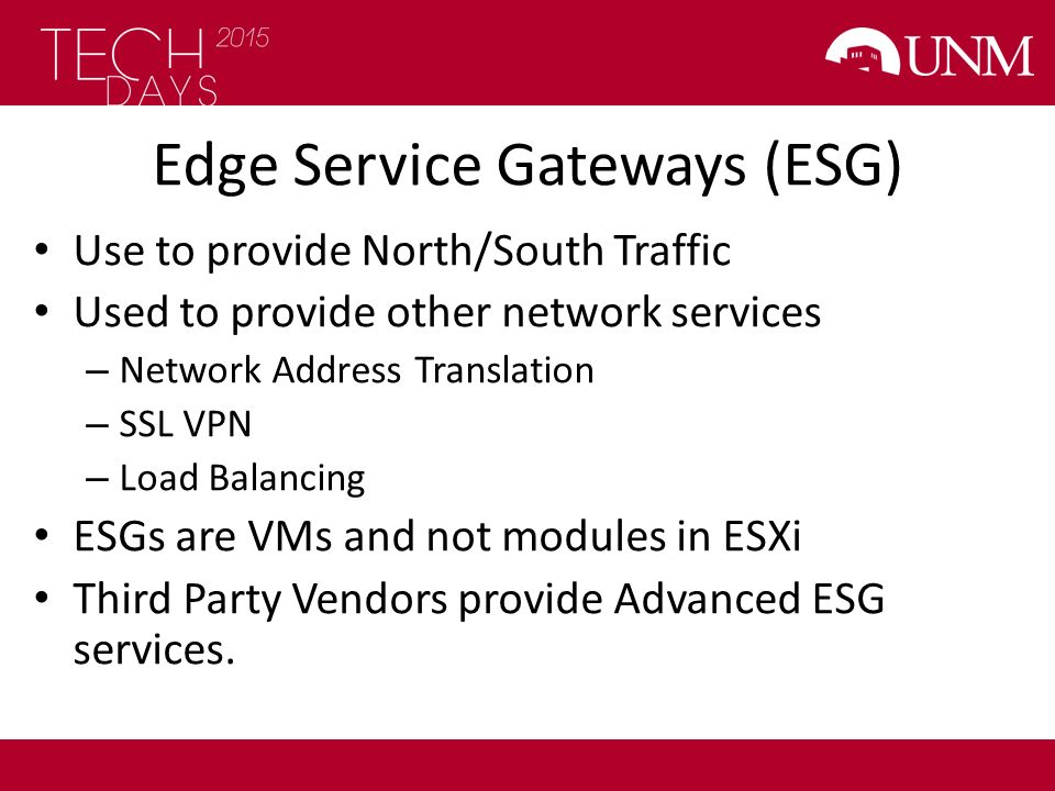 Edge Service Gateways (ESG)