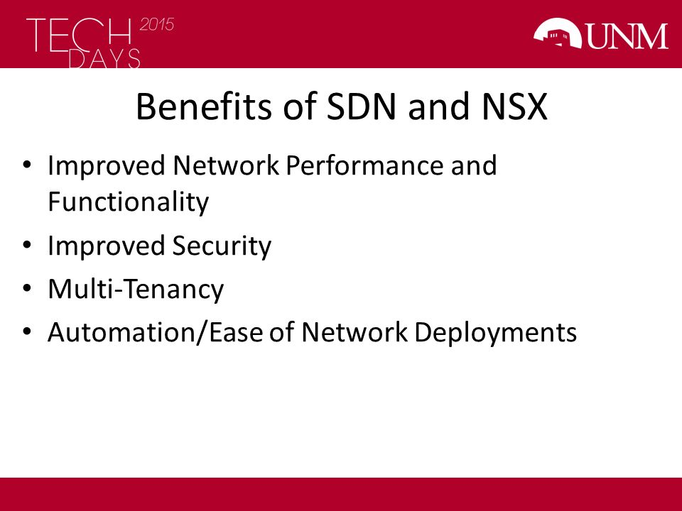 Benefits of SDN and NSX Improved Network Performance and Functionality