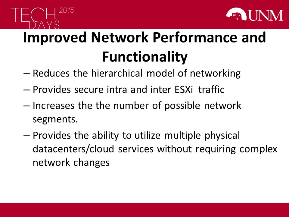 Improved Network Performance and Functionality