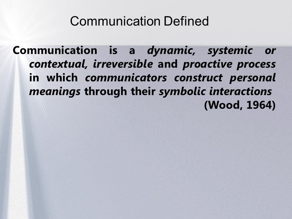nature of communication Communication has a symbolic nature and is an act of sharing one's ideas, emotions, attitudes, or perceptions with another person or group of persons through words (written or spoken), gestures, signals, signs, or other modes of transmitting images.