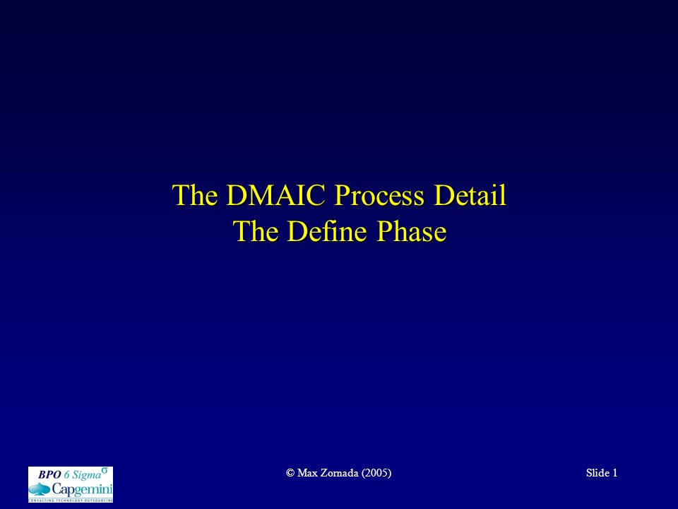 The DMAIC Process Detail The Define Phase - ppt download
