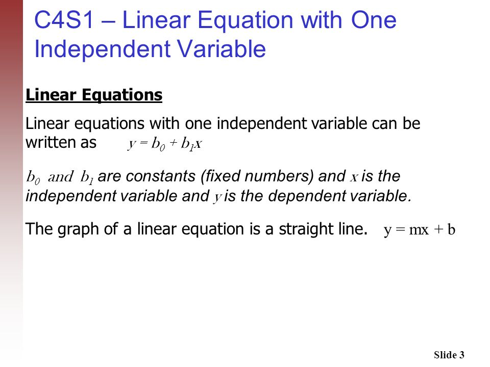 C4S1 – Linear Equation with One Independent Variable
