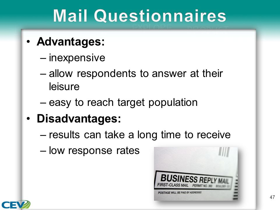 mailed questionnaire advantage and disadvantages