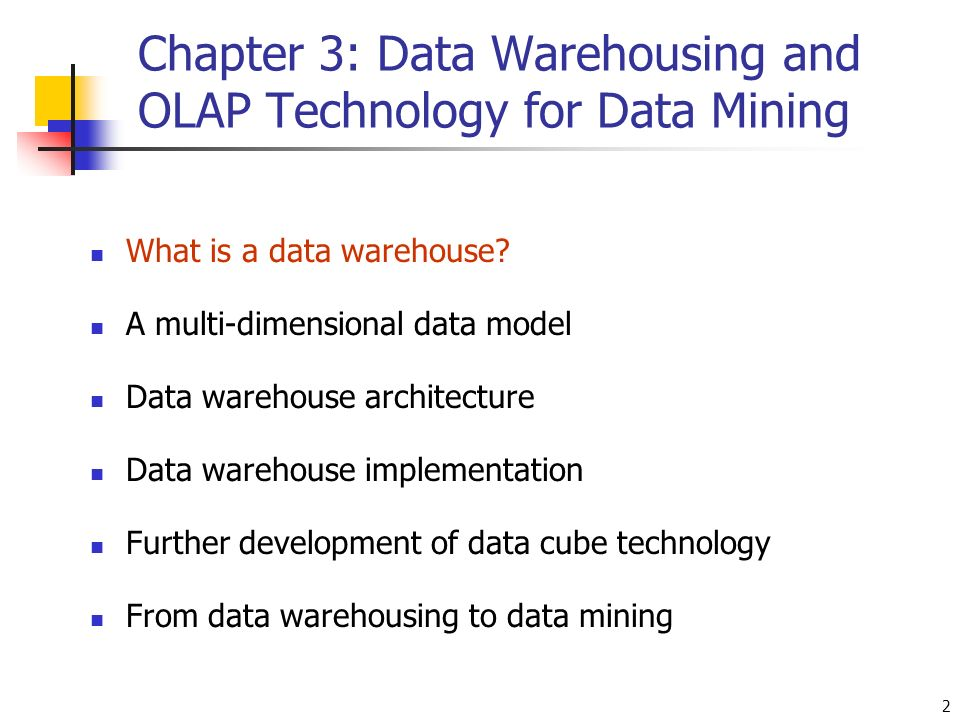 Data Warehousing: and OLAP —BIS 541— — Chapter 3 — - ppt download
