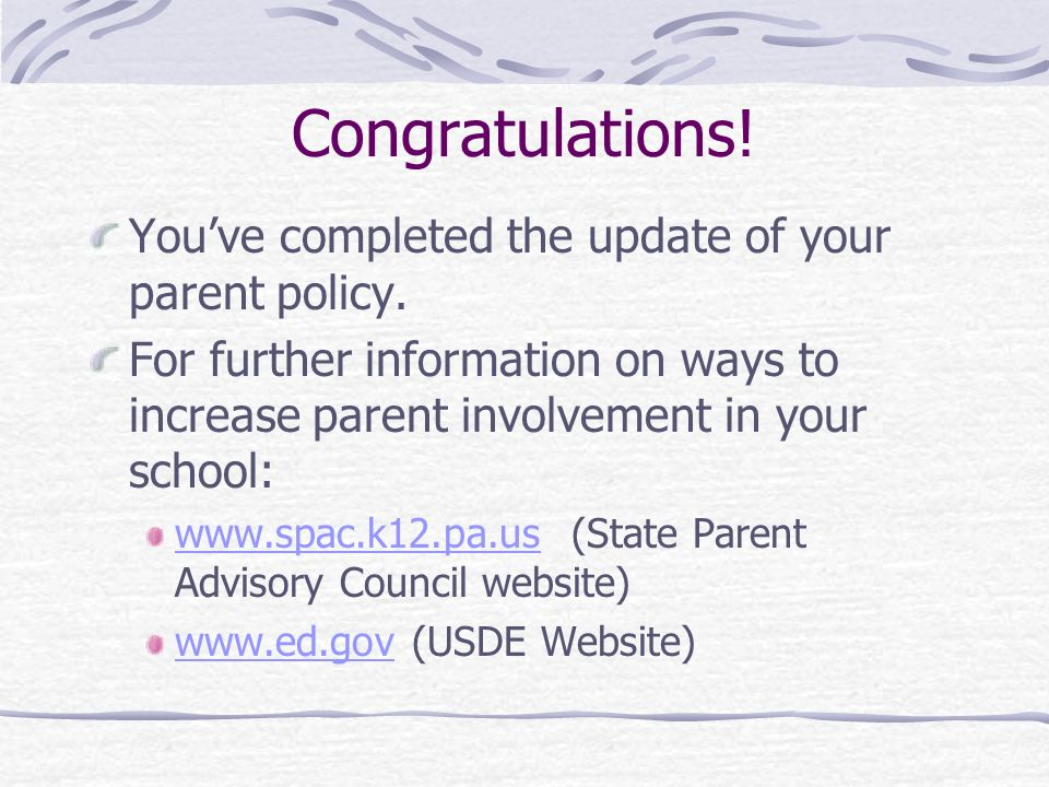 Congratulations! You've completed the update of your parent policy.