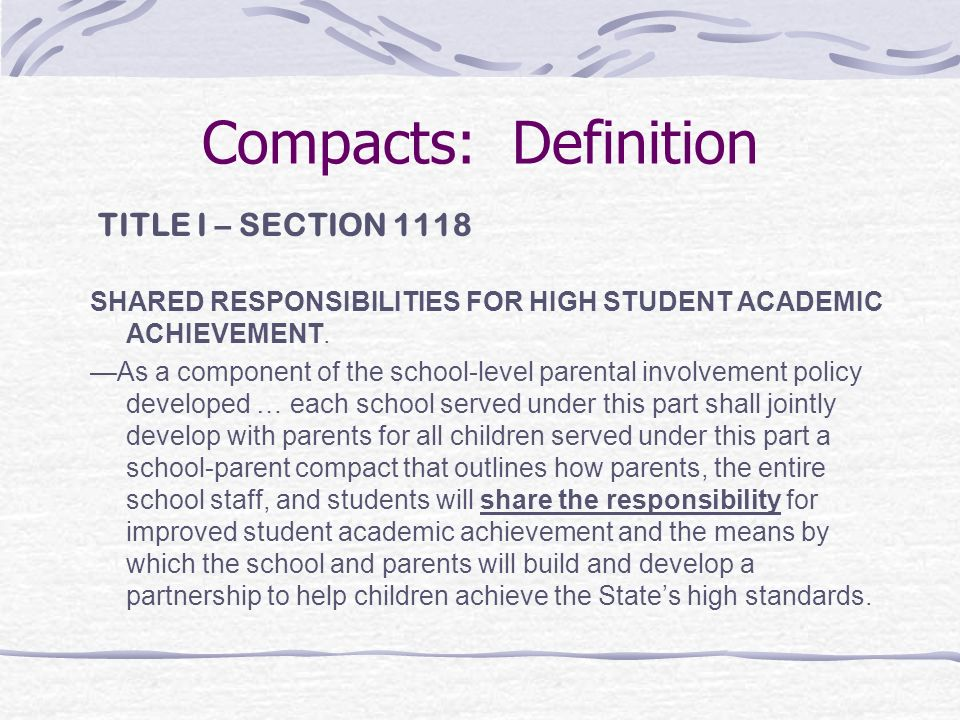 Compacts: Definition TITLE I – SECTION 1118