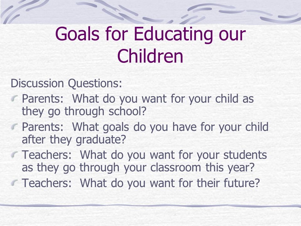 Goals for Educating our Children