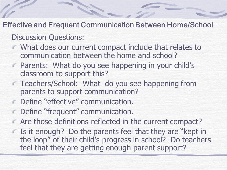 Effective and Frequent Communication Between Home/School