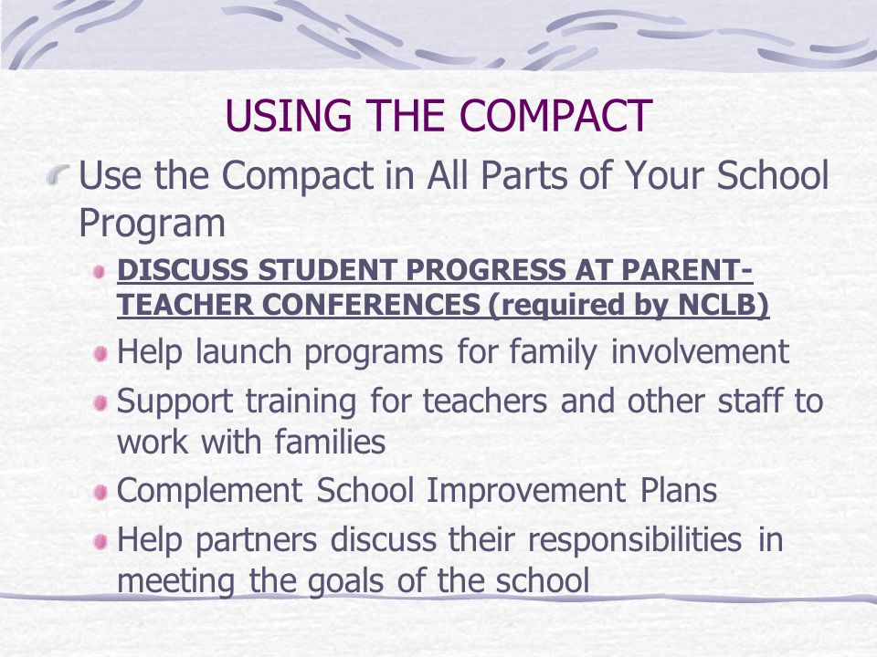 USING THE COMPACT Use the Compact in All Parts of Your School Program