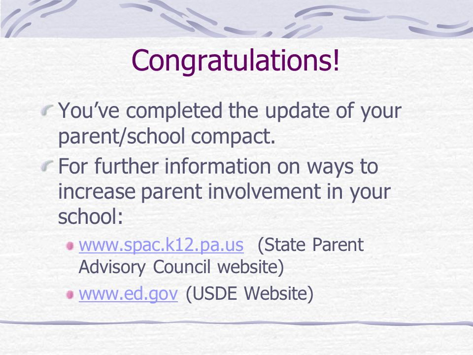 Congratulations! You've completed the update of your parent/school compact.