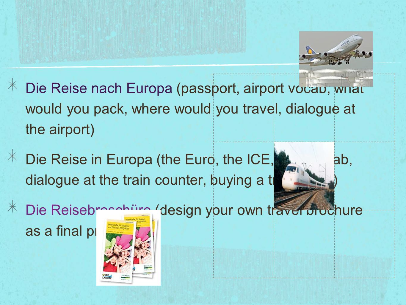 Die Reise nach Europa (passport, airport vocab, what would you pack, where would you travel, dialogue at the airport)