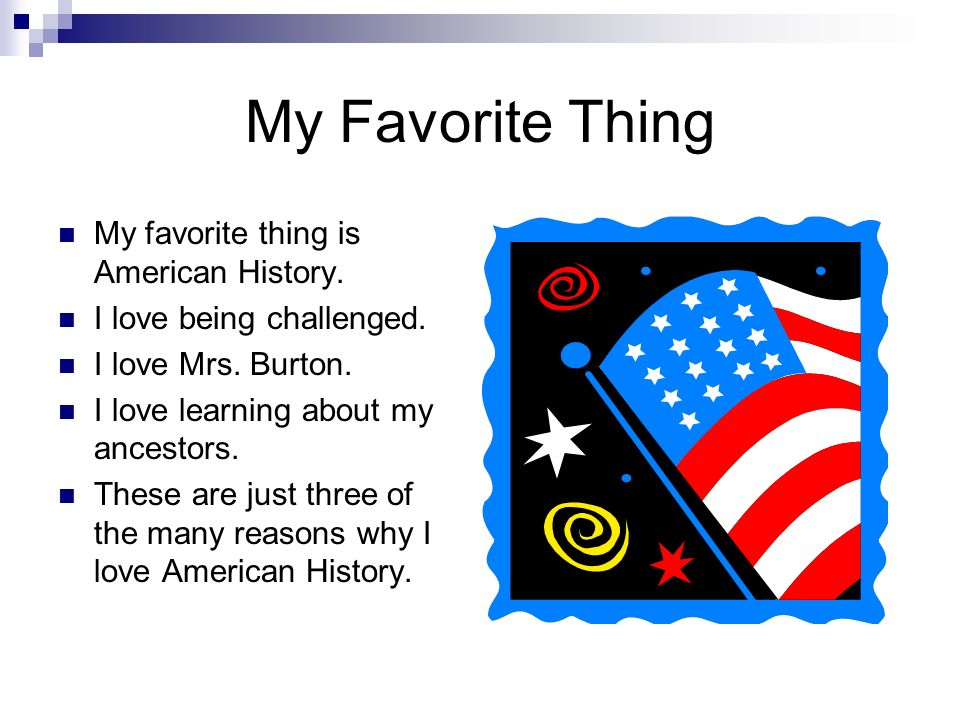 favorite things essay
