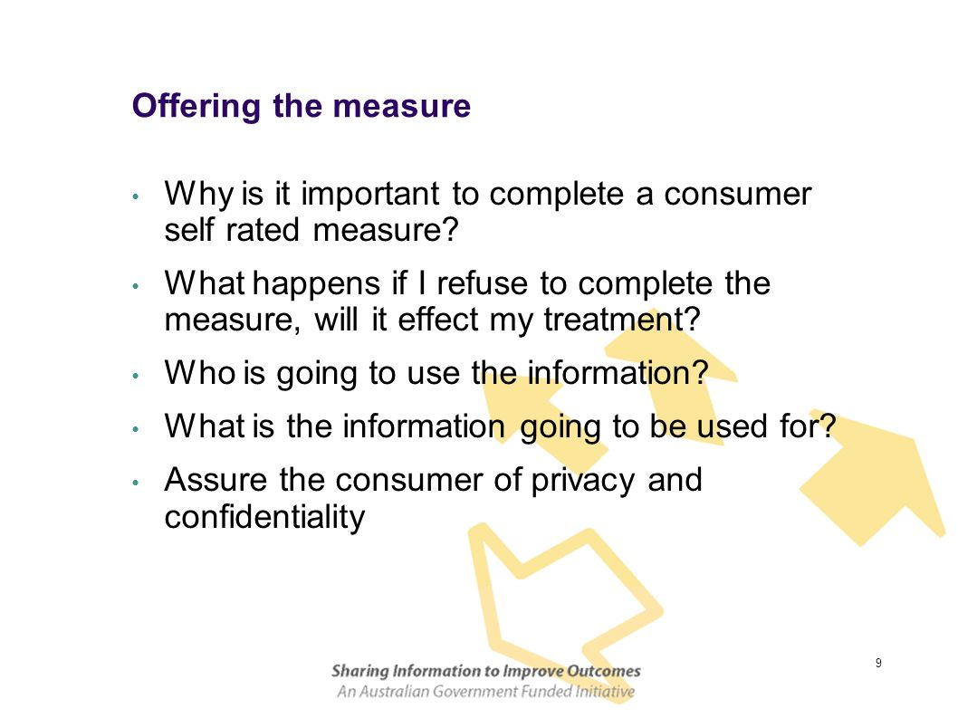 Offering the measure Why is it important to complete a consumer self rated measure