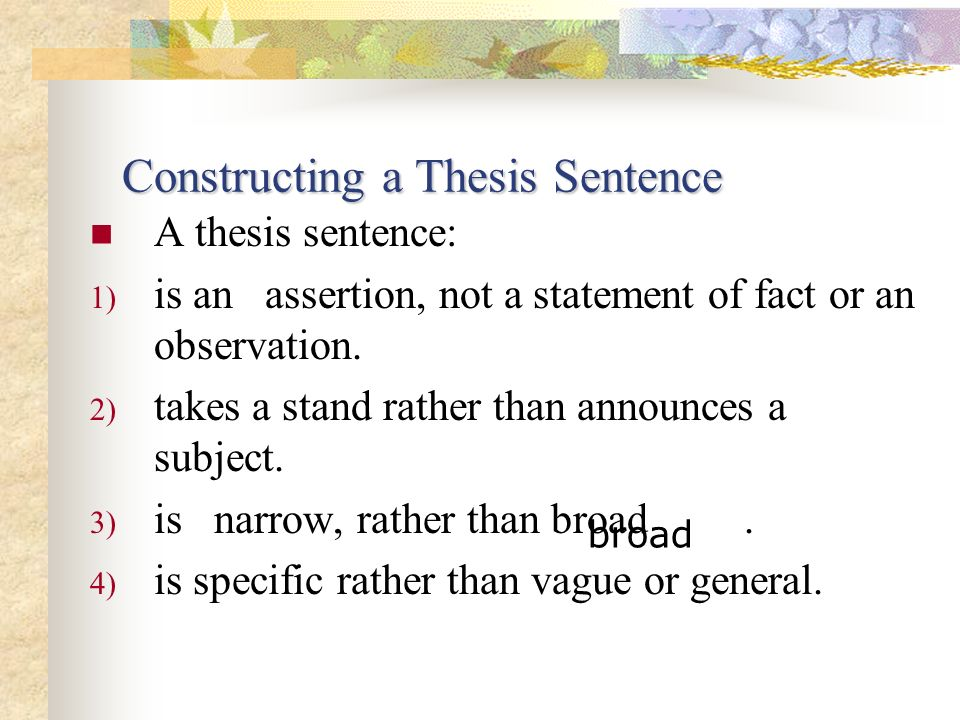 Constructing a Thesis Sentence