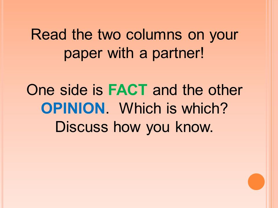 Read the two columns on your paper with a partner!