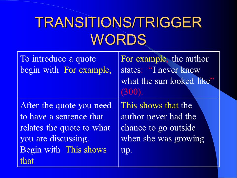 TRANSITIONS/TRIGGER WORDS
