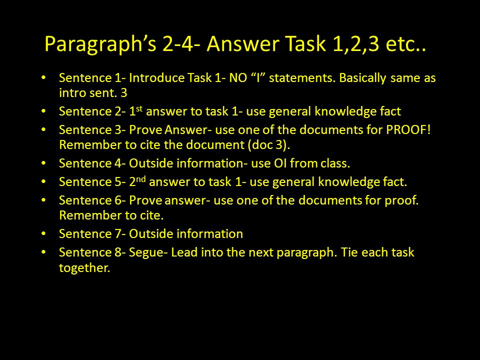 Paragraph's 2-4- Answer Task 1,2,3 etc..