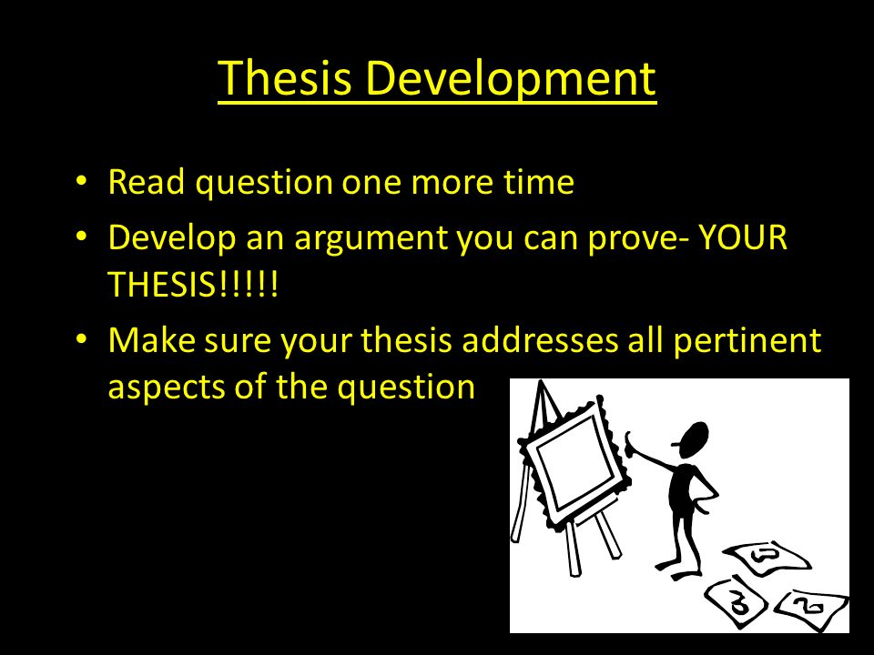Thesis Development Read question one more time