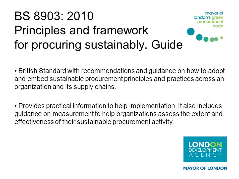 BS 8903: 2010 Principles and framework for procuring sustainably. Guide
