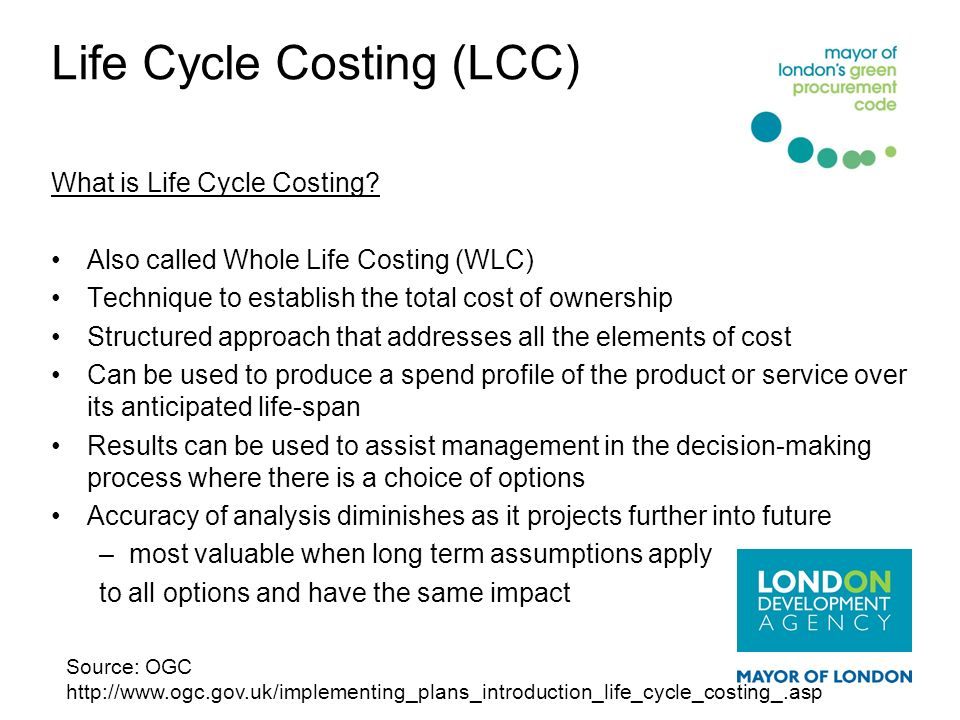 Life Cycle Costing (LCC)