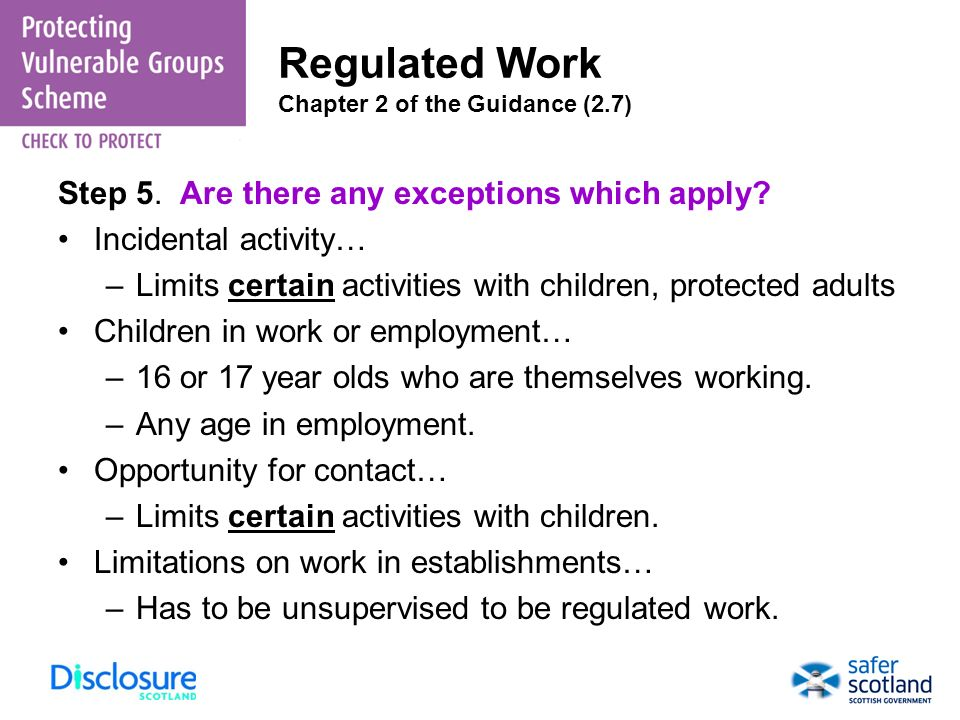 Regulated Work Chapter 2 of the Guidance (2.7)
