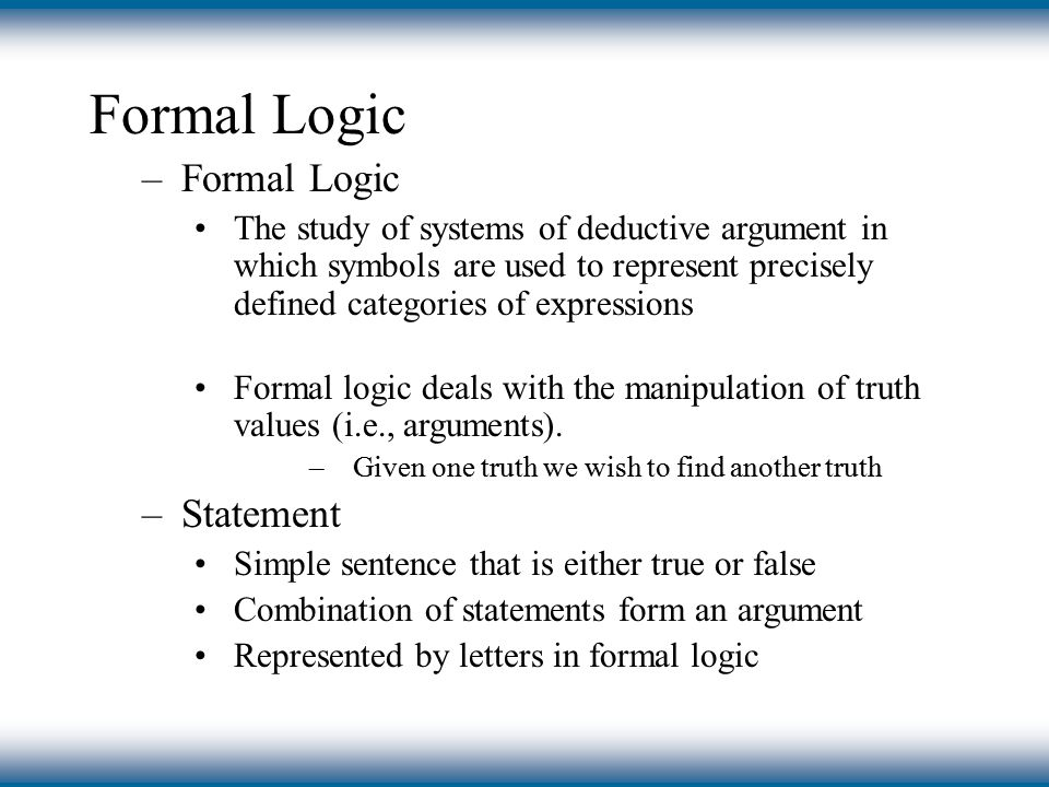 Formal Logic Ppt Video Online Download