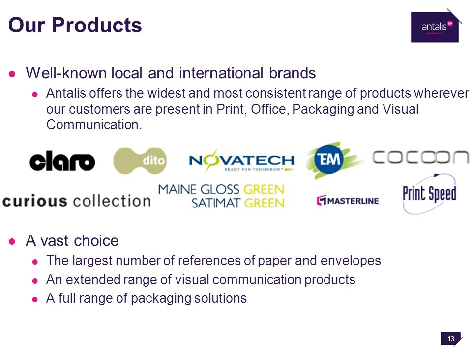 Corporate Profile Antalis is the leading European distributor of
