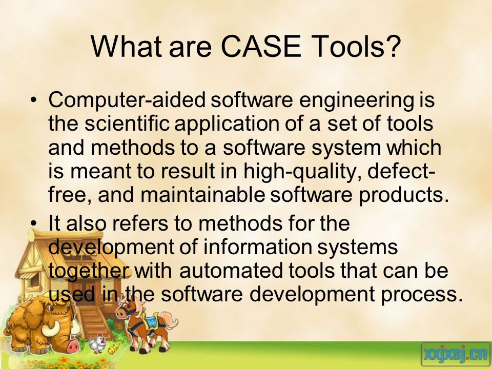 What are CASE Tools