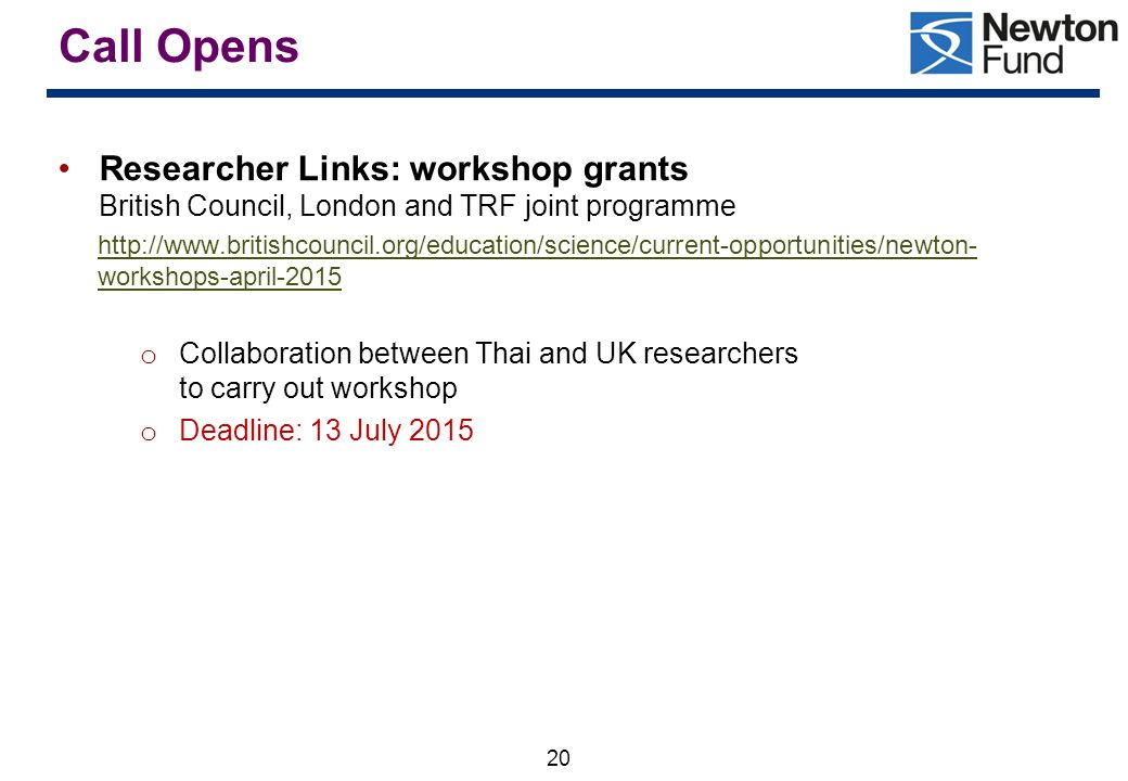 Call Opens Researcher Links: workshop grants British Council, London and TRF joint programme.