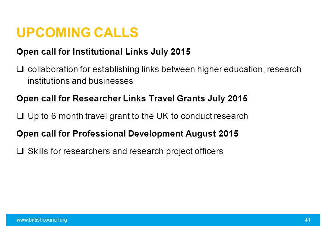 UPCOMING CALLS Open call for Institutional Links July 2015