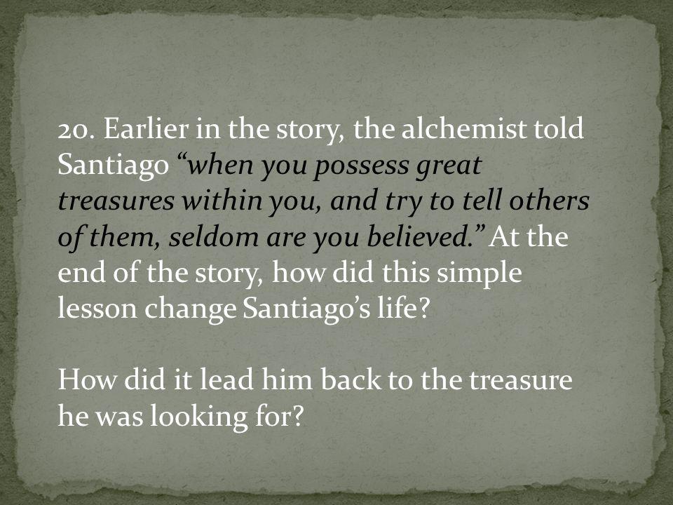 principle of favorability in the alchemist