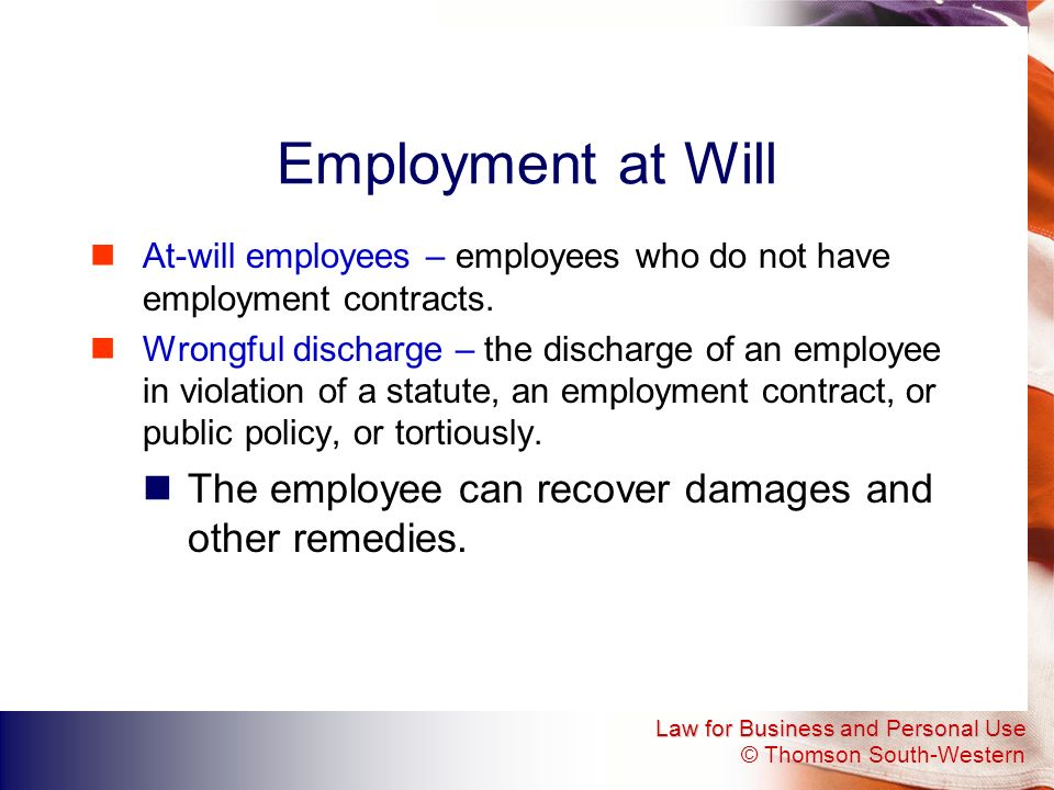 employment at will paper What does at-will employment mean many people are surprised to learn, whether from an employment contract or employee handbook, that they are an at-will employeethis means that your employer can terminate you at any time, for any cause -- with or without notice.