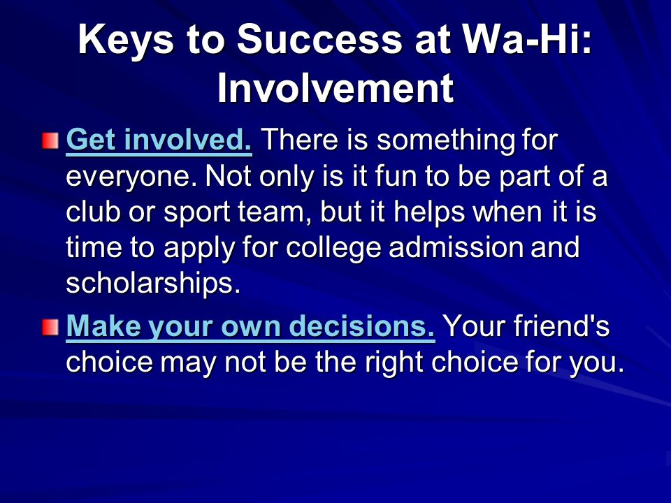 Keys to Success at Wa-Hi: Involvement