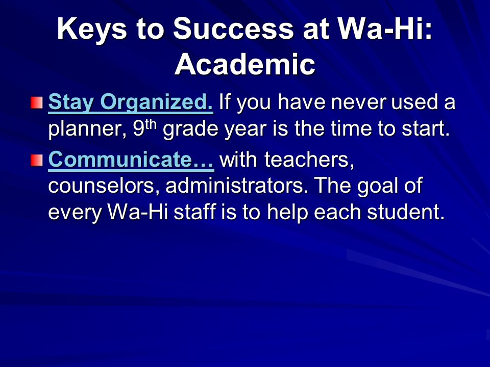 Keys to Success at Wa-Hi: Academic