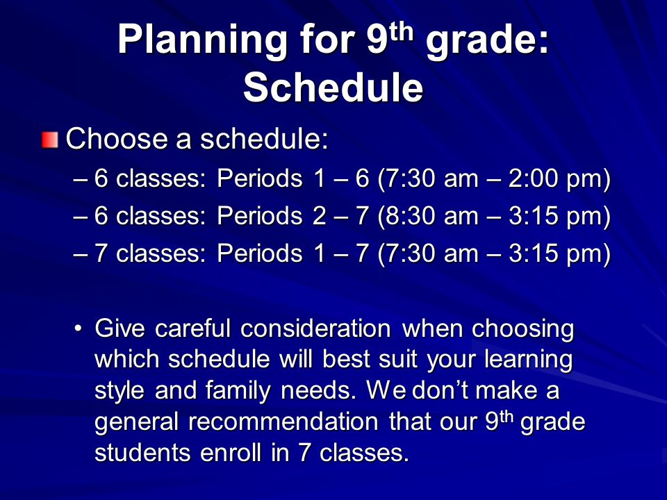 Planning for 9th grade: Schedule