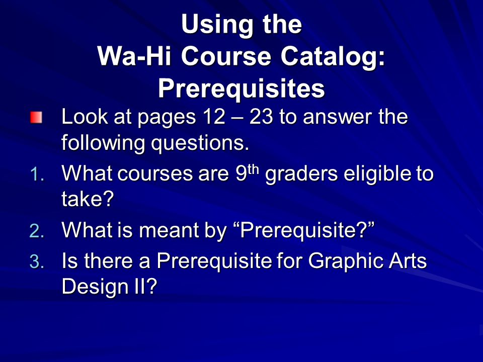 Using the Wa-Hi Course Catalog: Prerequisites