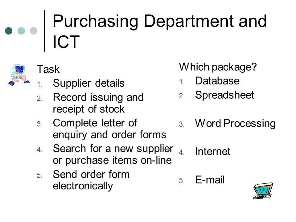 Purchasing Department and ICT