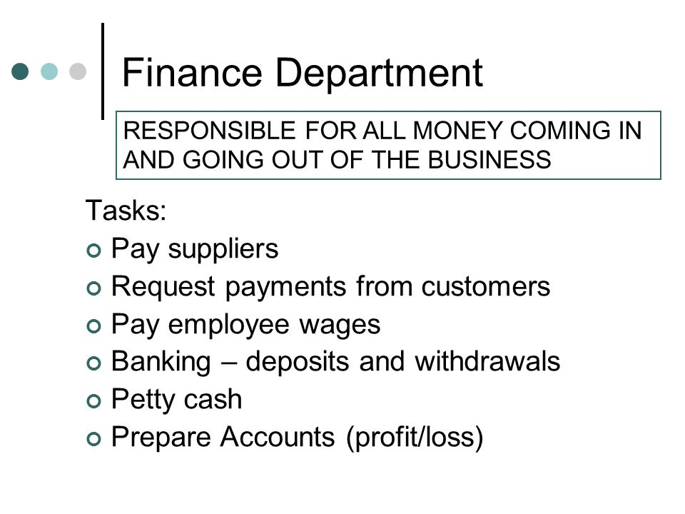 Finance Department Tasks: Pay suppliers