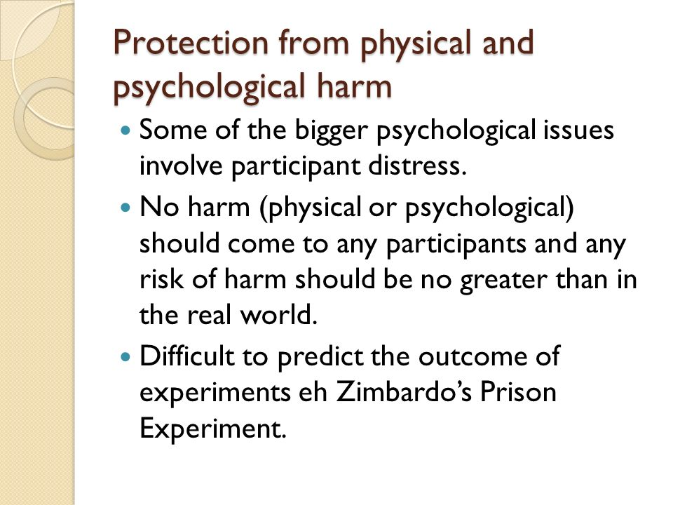 Protection from physical and psychological harm