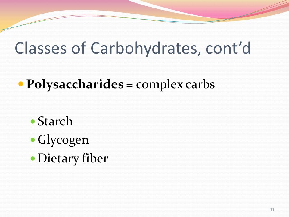 Classes of Carbohydrates, cont'd
