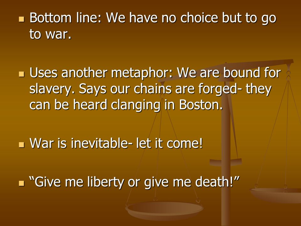 Bottom line: We have no choice but to go to war.