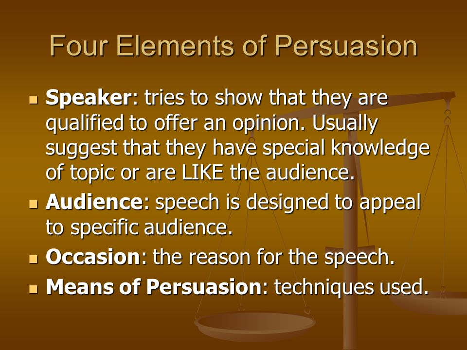 Four Elements of Persuasion