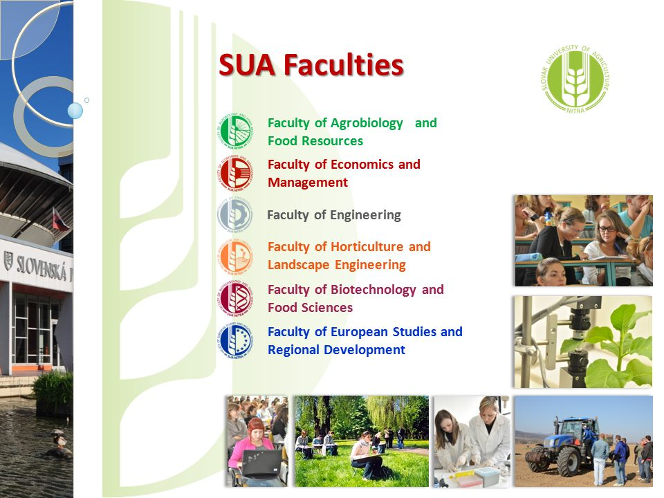 SUA Faculties Faculty of Agrobiology and Food Resources