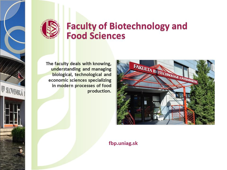 Faculty of Biotechnology and Food Sciences