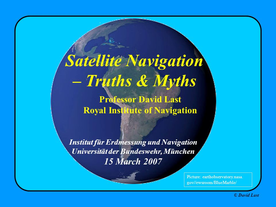 Satellite Navigation – Truths & Myths