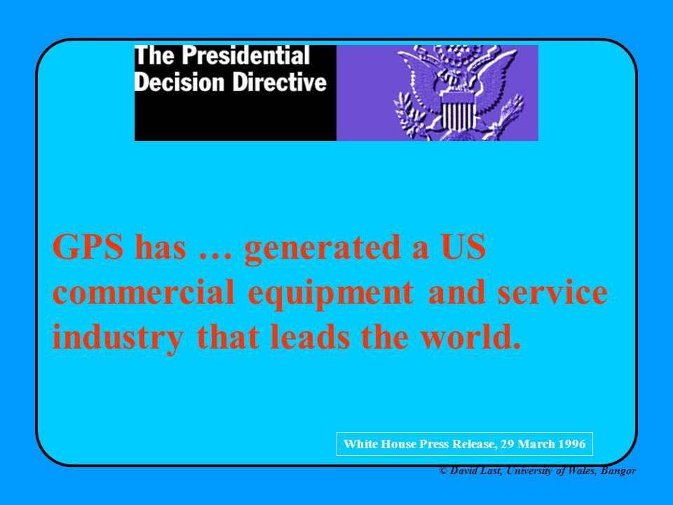 GPS has … generated a US commercial equipment and service industry that leads the world.
