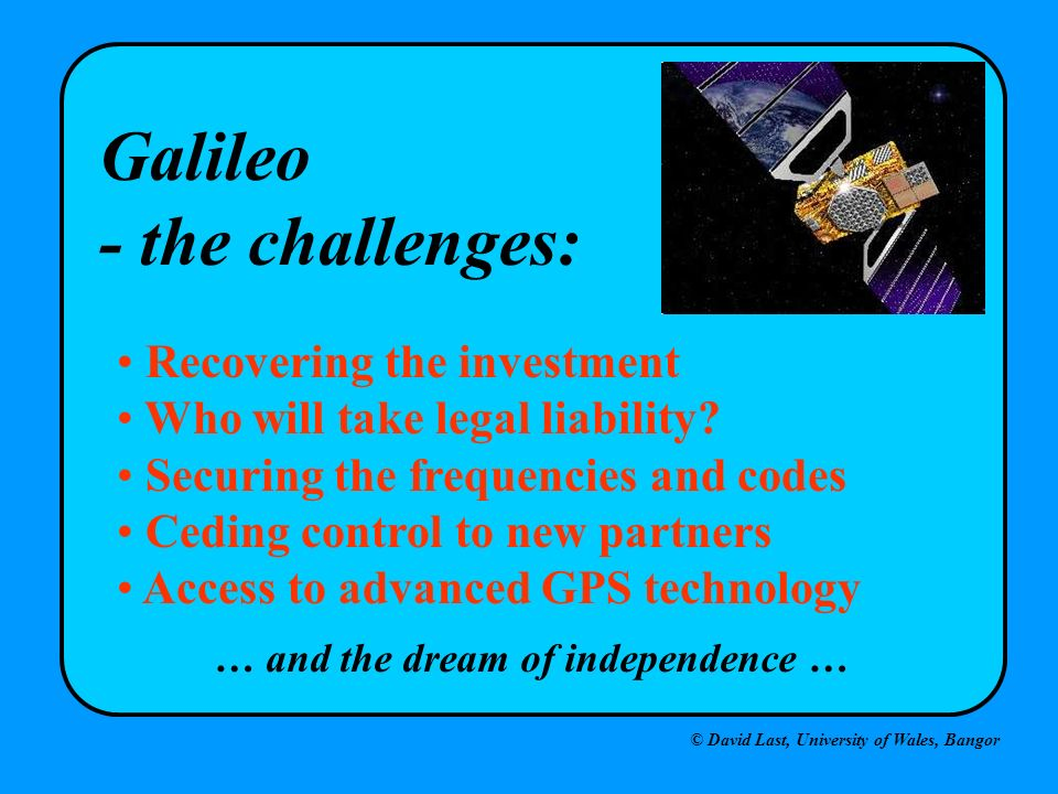 Galileo - the challenges: Recovering the investment